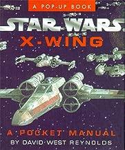 Star Wars X-Wing: A Pocket Manual (Star Wars/A Pop Up Book)