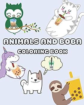 Animals and Boba Coloring Book  42 cute kawaii coloring pages of fun animals drinking boba | blue cover 8 x 10  Animals and Boba Kawaii Coloring Pages