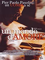 Un Mondo D'Amore [Italian Edition]