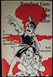 Barefoot Gen: The Day After (The Barefoot Gen: A Cartoon Story of Hiroshima)