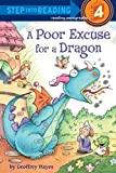 A Poor Excuse for a Dragon (Step into Reading)