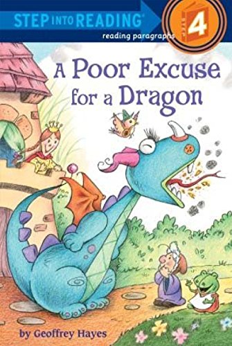 A Poor Excuse For A Dragon: Step Into Reading 4 (Step into Reading, Step 4)