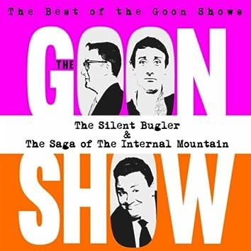 The Silent Bugler/The Saga of the Internal Mountain