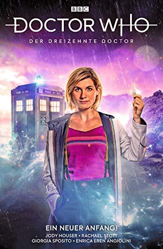 Doctor Who - Der dreizehnte Doctor: Bd. 1: Ein neuer Anfang! (German Edition)