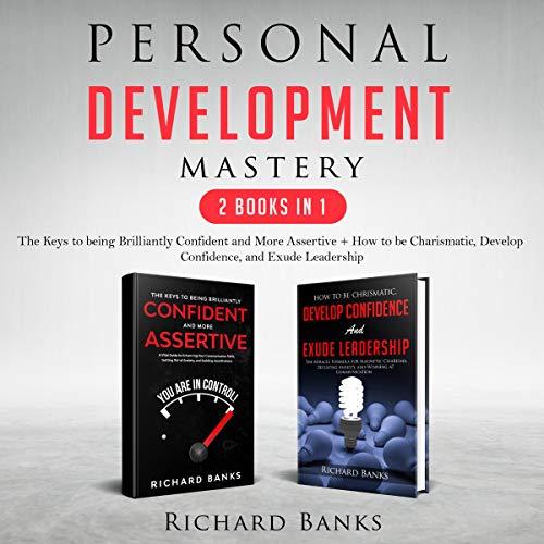 Personal Development Mastery: 2 Books in 1 cover art