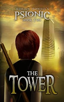 [Adrian Howell, Ayako Yamaguchi, Ray Ormandy]のThe Tower (Psionic Pentalogy Book 2) (English Edition)