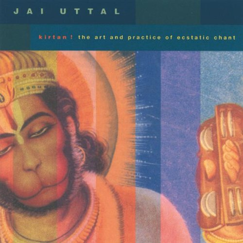 Kirtan!: The Art and Practice of Ecstatic Chant