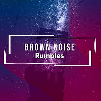 Brown Noise Rumbles