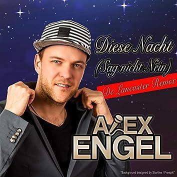 Diese Nacht (Sag nicht Nein) (De Lancaster Remix)