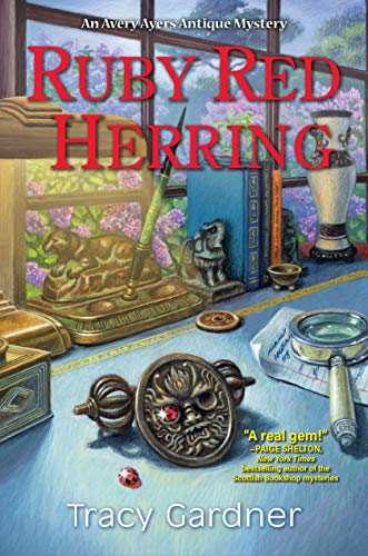 Ruby Red Herring: An Avery Ayers Antique Mystery by [Tracy Gardner]