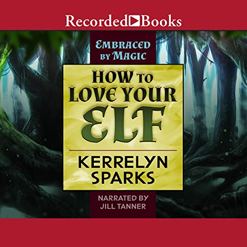 How to Love Your Elf cover art
