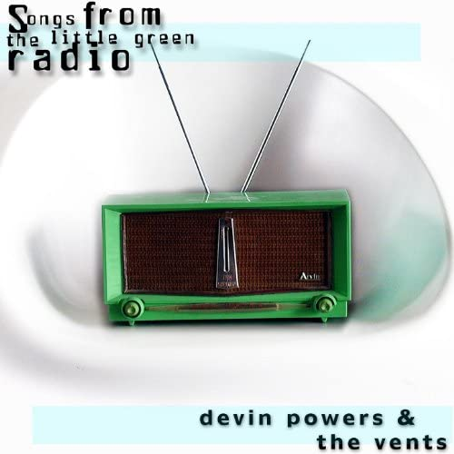 Devin Powers & The Vents feat. Devin Powers