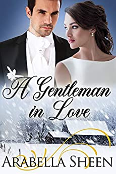 A Gentleman in Love by [Arabella Sheen]