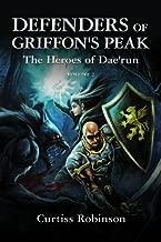 Defenders of Griffon's Peak: The Heroes of Dae'run: Volume 2