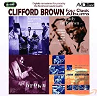 Clifford Brown / Four Classic Albums