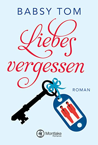 Liebesvergessen (German Edition)