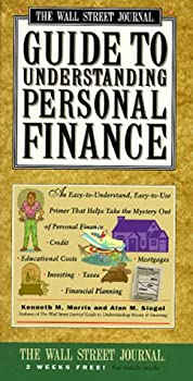 Paperback Wall Street Journal Guide to Understanding Personal Finance:  Mortgages, Banking, Taxes, Investing, Financial Planning, Credit, Paying for Tuition Book