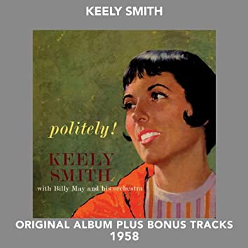 Politely! (Original Album Plus Bonus Tracks 1958)
