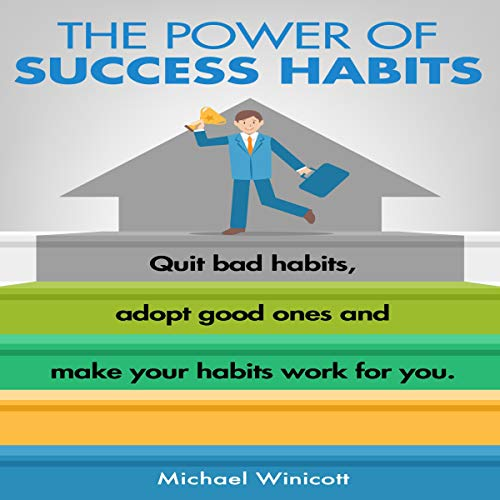The Power of Success Habits audiobook cover art