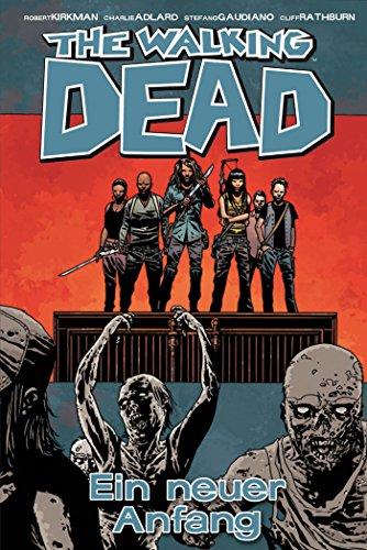 The Walking Dead 22: Ein neuer Anfang (German Edition)