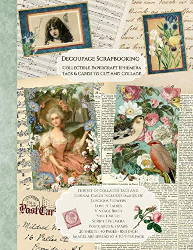 Compare Textbook Prices for Decoupage Scrapbooking Collectible Papercraft Ephemera Tags And Cards To Cut And Collage: 20 sheets-40 Pages 8x11 inch Paperback  ISBN 9798734917114 by Malmsio, Helene,Publications, Strategic