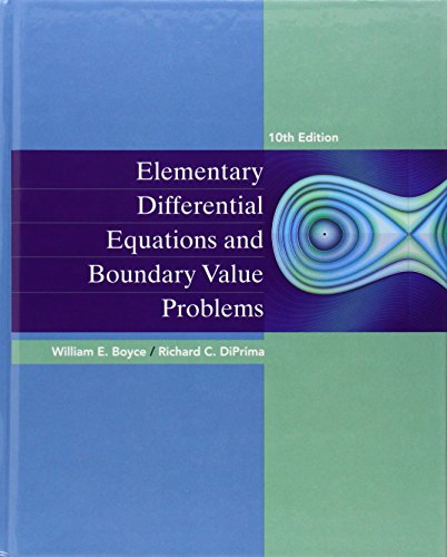 Compare Textbook Prices for Elementary Differential Equations and Boundary Value Problems 10 Edition ISBN 9780470458310 by Boyce, William E.,DiPrima, Richard C.