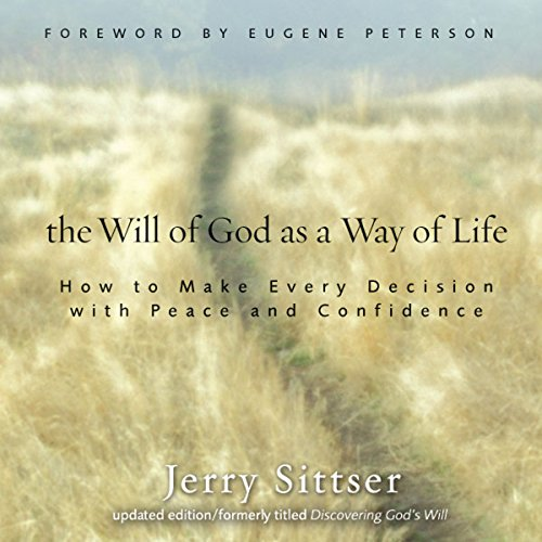 The Will of God as a Way of Life Audiobook By Jerry Sittser cover art