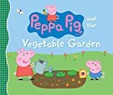Image of Peppa Pig and the Vegetable Garden