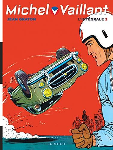 Michel Vaillant, L'Intégrale - tome 3 - Intégrale Michel Vaillant T3 nouvelle maquette