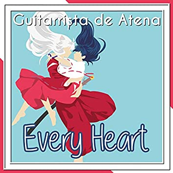 """Every Heart (From """"InuYasha"""")"""