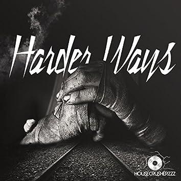 Harder Ways