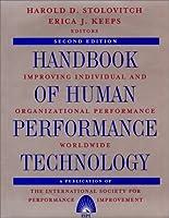 Handbook of Human Performance Technology: Improving Individual and Organizational Performance Worldwide