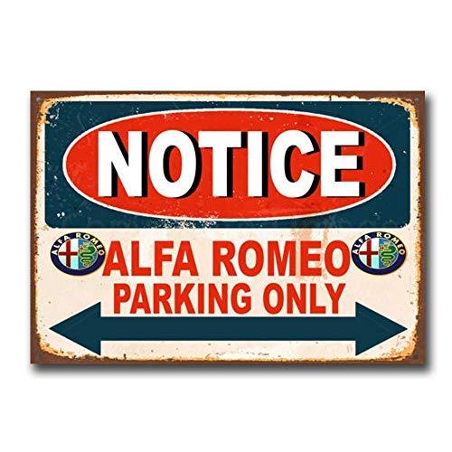 JOHUA Notice Alfa Romeo Parking Only Blechschilder Warnschild Metallposter Eisen Kunst Retro Zeichen Promi Malerei Gebäude Garten Bauernhof Cafe Bar als Geschenk
