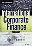 International Corporate Finance - Value Creation with Currency Derivatives in Global Capital Markets + Website