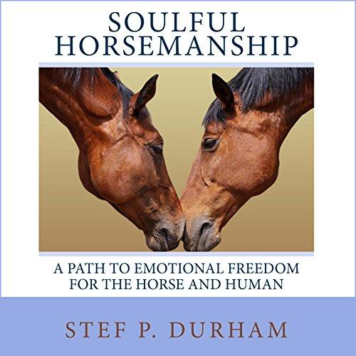Couverture de Soulful Horsemanship