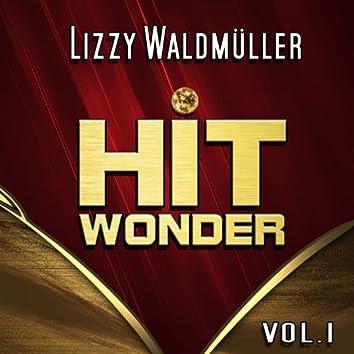 Hit Wonder: Lizzy Waldmüller, Vol. 1
