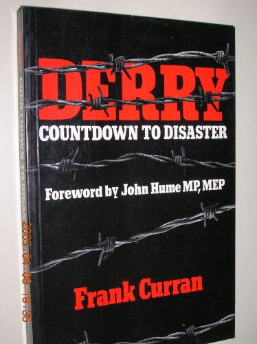 Derry: Countdown to Disasterの詳細を見る