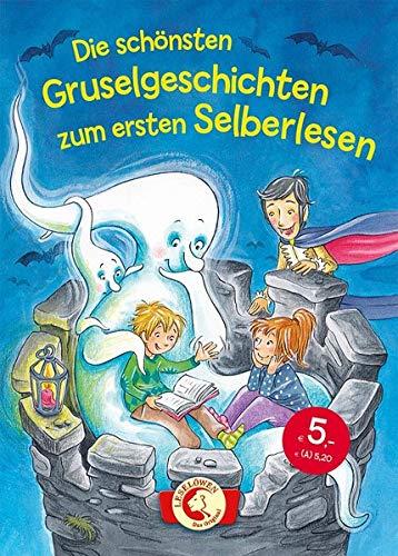 Die schönsten Gruselgeschichten zum ersten Selberlesen: Leselöwen - Das Original - Kinderbuch zum ersten Selberlesen ab 7 Jahre