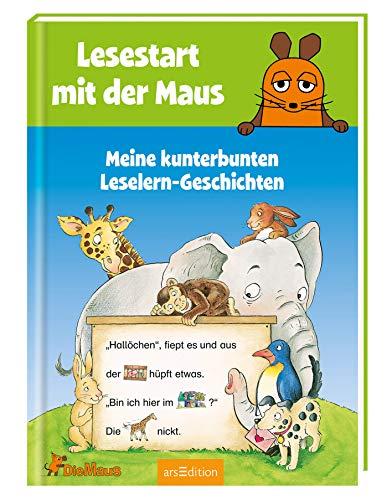 Lesestart mit der Maus - Meine kunterbunten Leselern-Geschichten (Lernen mit der Maus)