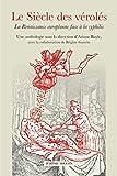 Le Siècle des vérolés - La Renaissance européenne face à la syphilis