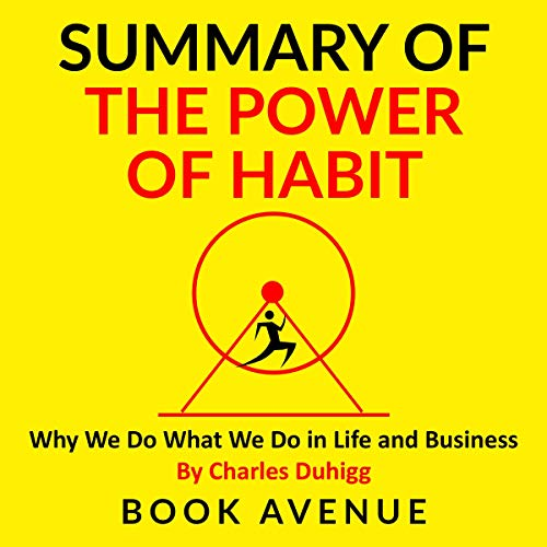Summary of The Power of Habit: Why We Do What We Do in Life and Business audiobook cover art