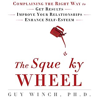 The Squeaky Wheel     Complaining the Right Way to Get Results, Improve Your Relationships, and Enhance Self-Esteem              Written by:                                                                                                                                 Guy Winch Ph.D.                               Narrated by:                                                                                                                                 Guy Winch Ph.D.                      Length: 7 hrs and 41 mins     3 ratings     Overall 5.0