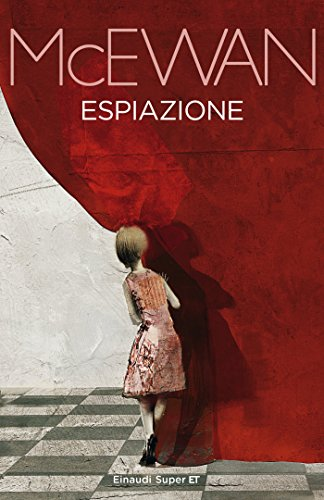 Espiazione (Super ET) eBook: McEwan, Ian, Basso, Susanna: Amazon.it: Kindle  Store