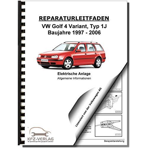 VW Golf 4 Variant (97-06) Allgemeine Infos Elektrische Anlage Reparaturanleitung