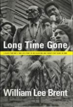 Long Time Gone: A Black Panther's True-Life Story: of His Hijacking and Twenty-Five Years in Cuba