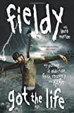 Got the Life: My Journey of Addiction, Faith, Recovery, and Korn by Fieldy(2010-02-09)