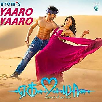 """Yaaro Yaaro (From """"Ek Love Ya"""")"""