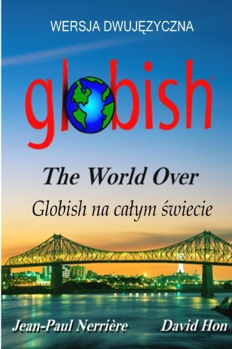 Globish The World Over (Polish): Side-By-Side Translation