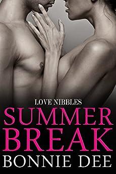 Summer Break (Love Nibbles Book 4) by [Bonnie Dee]