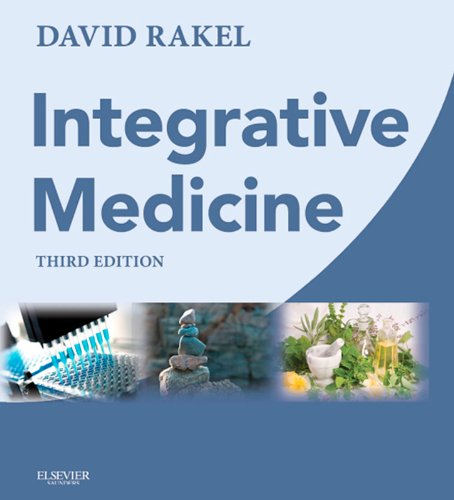 Integrative Medicine E-Book: Expert Consult Premium Edition - Enhanced Online Features and Print (Rakel, Integrative Medicine) (English Edition)